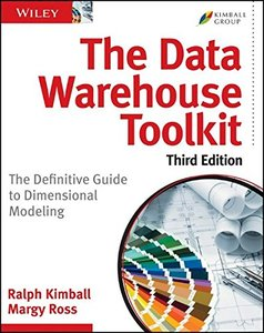The Data Warehouse Toolkit: The Definitive Guide to Dimensional Modeling, 3/e (Paperback)-cover
