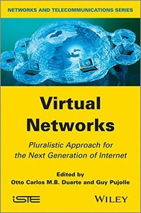 Virtual Networks: Pluralistic Approach for the Next Generation of Internet (ISTE) (Hardcover)-cover