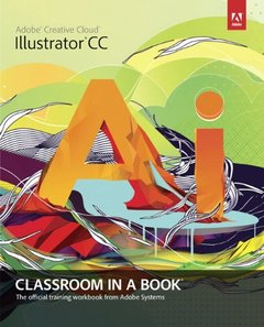 Adobe Illustrator CC Classroom in a Book (Paperback)-cover