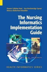 The Nursing Informatics Implementation Guide (Paperback)-cover