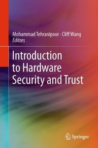 Introduction to Hardware Security and Trust (Hardcover)