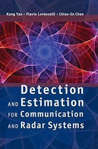 Detection and Estimation for Communication and Radar Systems (Hardcover)-cover