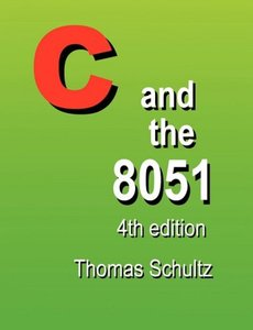 C and the 8051, 4/e (Paperback)-cover