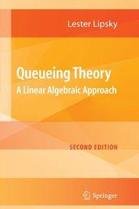 Queueing Theory: A Linear Algebraic Approach, 2/e (Paperback)-cover