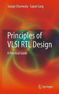 Principles of VLSI RTL Design: A Practical Guide (Hardcover)-cover