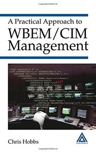 A Practical Approach to WBEM/CIM Management (Hardcover)