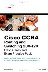 Cisco CCNA Routing and Switching 200-120 Flash Cards and Exam Practice Pack (Paperback)-cover