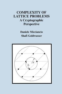 Complexity of Lattice Problems: A Cryptographic Perspective (Paperback)