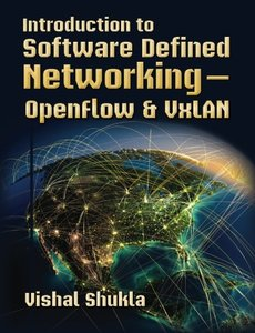 Introduction to Software Defined Networking - OpenFlow & VxLAN (Paperback)-cover