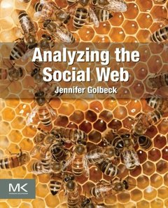 Analyzing the Social Web (Paperback)