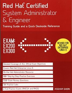 Red Hat Certified System Administrator & Engineer: Training Guide and a Quick Deskside Reference, Exams EX200 & EX300, 6/e (Paperback)-cover