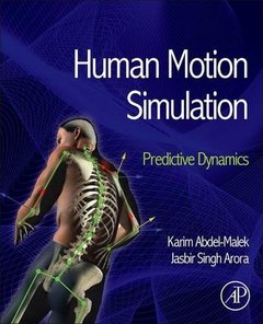 Human Motion Simulation: Predictive Dynamics (Hardcover)