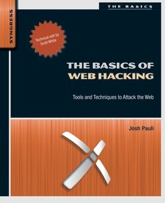 The Basics of Web Hacking: Tools and Techniques to Attack the Web (Paperback)-cover