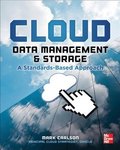 Cloud Data Management and Storage A Standards-Based Approach