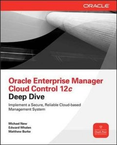 Oracle Enterprise Manager Cloud Control 12c Deep Dive (Paperback)-cover
