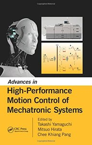 Advances in High-Performance Motion Control of Mechatronic Systems (Hardcover)-cover