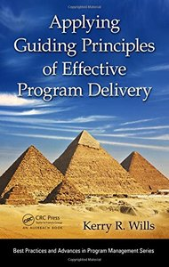Applying Guiding Principles of Effective Program Delivery (Hardcover)