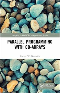 CoArrays: Parallel Programming in Fortran (Chapman & Hall/CRC Computational Science)-cover