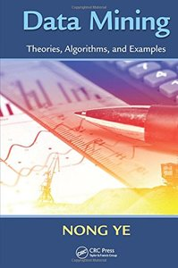 Data Mining: Theories, Algorithms, and Examples (Hardcover)-cover