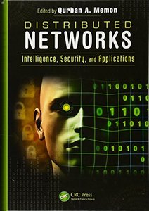 Distributed Networks: Intelligence, Security, and Applications (Hardcover)-cover