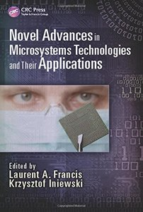 Novel Advances in Microsystems Technologies and Their Applications (Hardcover)-cover