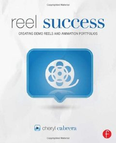 Reel Success: Creating Demo Reels and Animation Portfolios (Paperback)-cover