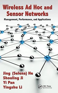Wireless Ad Hoc and Sensor Networks: Management, Performance, and Applications (Hardcover)