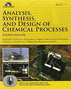Analysis, Synthesis and Design of Chemical Processes, 4/e (Hardcover)