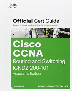 Cisco CCNA Routing and Switching ICND2 200-101 Official Cert Guide, Academic Edition (Hardcover)-cover