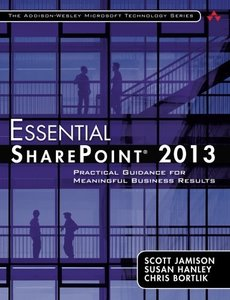 Essential SharePoint 2013: Practical Guidance for Meaningful Business Results, 3/e (Paperback)-cover