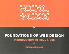 Foundations of Web Design: Introduction to HTML & CSS [Paperback]-cover