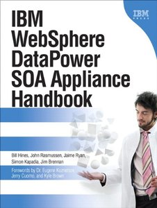 IBM WebSphere DataPower SOA Appliance Handbook (Paperback)