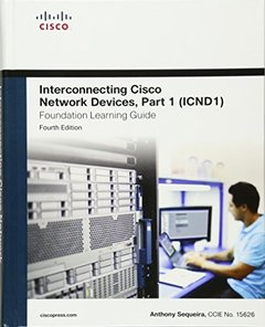 Interconnecting Cisco Network Devices, Part 1 (ICND1) Foundation Learning Guide, 4/e (Hardcover)