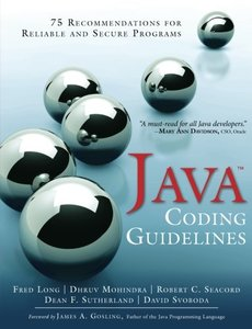 Java Coding Guidelines: 75 Recommendations for Reliable and Secure Programs (Paperback)-cover