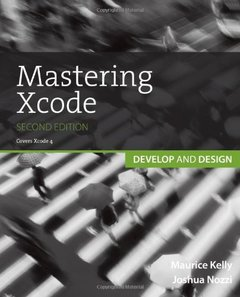 Mastering Xcode: Develop and Design, 2/e (Paperback)-cover