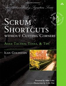 Scrum Shortcuts without Cutting Corners: Agile Tactics, Tools, & Tips (Paperback)-cover