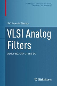 VLSI Analog Filters: Active RC, OTA-C, and SC (Hardcover)
