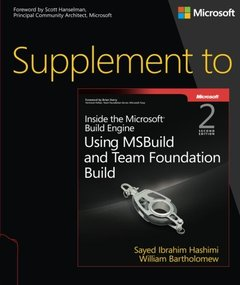 Supplement to Inside the Microsoft Build Engine: Using MSBuild and Team Foundation Build, 2/e (Paperback)