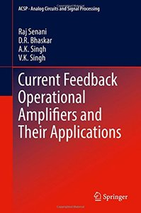 Current Feedback Operational Amplifiers and Their Applications (Hardcover)