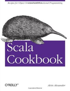 Scala Cookbook: Recipes for Object-Oriented and Functional Programming (Paperback)-cover