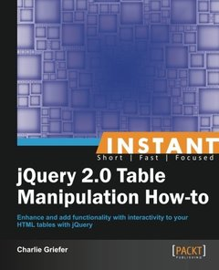 Instant jQuery 2.0 Table Manipulation How-to-cover