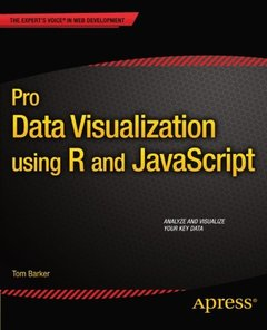 Pro Data Visualization using R and JavaScript (Paperback)-cover
