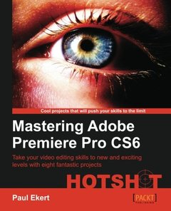 Mastering Adobe Premiere Pro CS6 Hotshot-cover