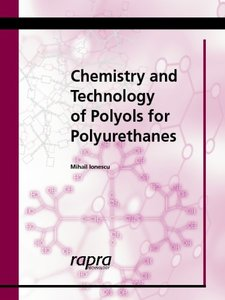Chemistry and Technology of Polyols for Polyurethane (Paperback)-cover