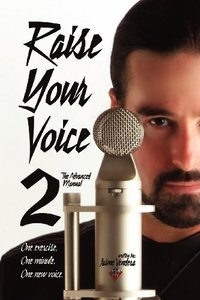 Raise Your Voice 2: The Advanced Manual (Paperback)-cover
