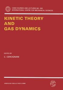 Kinetic Theory and Gas Dynamics (Paperback)