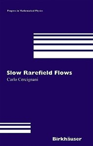 Slow Rarefied Flows: Theory and Application to Micro-Electro-Mechanical Systems (Hardcover)-cover