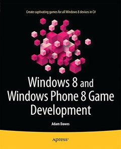 Windows 8 and Windows Phone 8 Game Development (Paperback)-cover