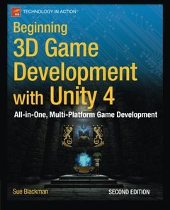 Beginning 3D Game Development with Unity 4, 2/e: All-in-one, multi-platform game development (Paperback)-cover