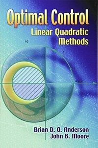 Optimal Control: Linear Quadratic Methods (Paperback)